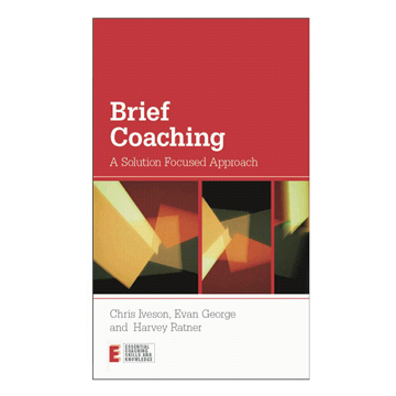 Brief Coaching - A Solution Focused Approach